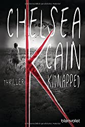 K - Kidnapped: Thriller (Kick Lannigan, Band 1)