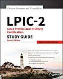 LPIC-2: Linux Professional Institute Certification Study Guide: Exam 201 and Exam 202