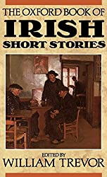 The Oxford Book of Irish Short Stories (Oxford Books of Prose & Verse)