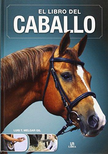Libro del caballo,El (El Libro de...)