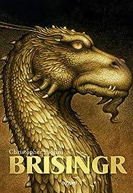 L'Héritage, Tome 3 : Brisingr par Christopher Paolini