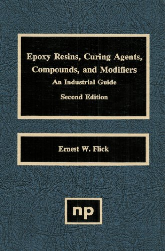 epoxy-resins-curing-agents-compounds-and-modifiers-second-edition-an-industrial-guide