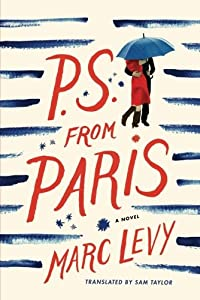 P.S. from Parisby Marc Levy (Author), Sam Taylor (Translator)