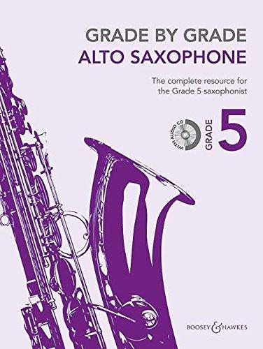 Grade by Grade - Alto Saxophone: Grade 5. Alt-Saxophon und Klavier. Ausgabe mit CD.
