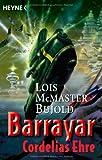 Barrayar, Band 1: Cordelias Ehre - Lois McMaster Bujold