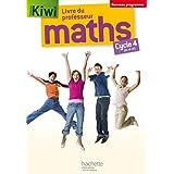 Kiwi mathématiques cycle 4 / 5e, 4e, 3e - Livre du professeur - éd. 2016