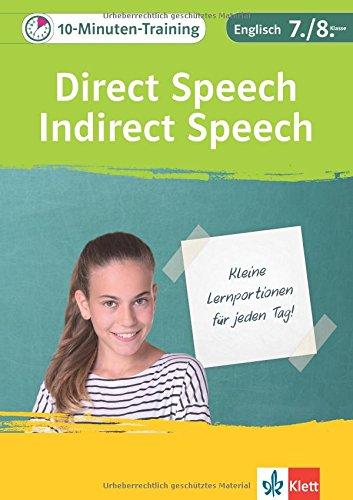 Klett 10-Minuten-Training Englisch Direct Speech / Indirect Speech 7./8. Klasse: Kleine Lernportionen für jeden Tag