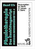 Physiotherapie, Das Ausbildungsscript, Band 3c: Band 3c,, Klinische Anwendungen