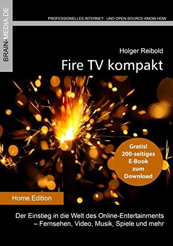 fire-tv-kompakt-der-einstieg-in-die-welt-des-online-entertainments-fernsehen-video-musik-spiele-und-