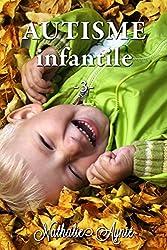 Autisme Infantile (3) (Autisme Infantile (Archives))