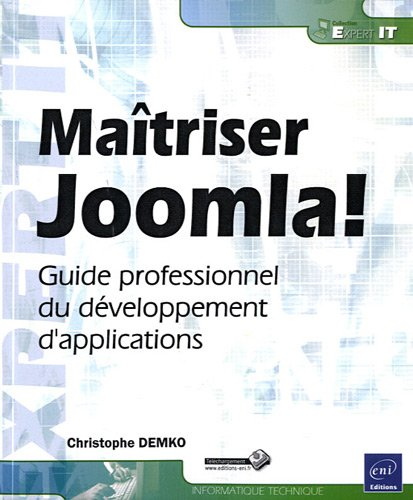 Maîtriser Joomla! - Guide professionnel du développement d'applications