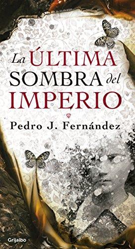La última sombra del imperio por Pedro Fernández Noreña