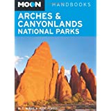 Moon Arches & Canyonlands National Parks (Moon Handbooks)