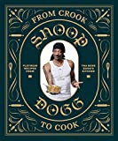 From Crook to Cook: Platinum Recipes from Tha Boss Dogg's Kitchen (English Edition)