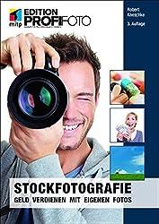 Stockfotografie: Geld verdienen mit eigenen Fotos (mitp Edition Profifoto)