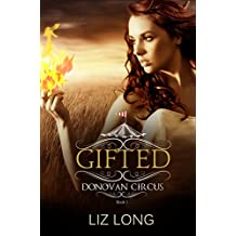 Gifted: A Donovan Circus Novel (Donovan Circus Series Book 1)