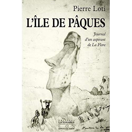 L' Ile de Paques: Journal d'un Aspirant de la Flore