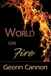 World on Fire by Geonn Cannon (2009-07-11)