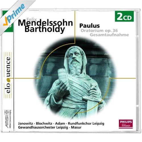 """Mendelssohn: Paulus, Op.36, MWV A14 / Part 1 - No.7 Arie: """"Jerusalem! Die du tötest die Propheten"""""""