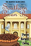 Utterly Deadly Southern Pecan Pie (The Haunted Salon Series Book 2)