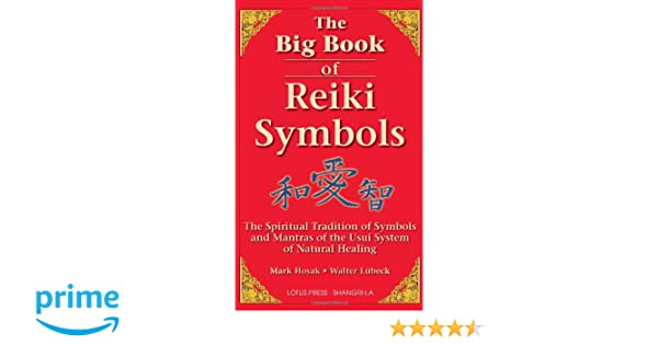 The Big Book Of Reiki Symbols The Spiritual Transition Of Symbols