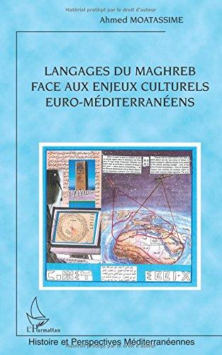 Langages du Maghreb face aux enjeux culturels euro-mditerranens