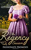 The Regency Season: Passionate Promises