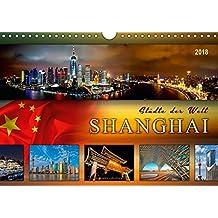 Städte der Welt - Shanghai (Wandkalender 2018 DIN A4 quer): Eindrucksvolle Bilder aus einer der größten Städte der Welt. (Monatskalender, 14 Seiten ) ... Orte) [Kalender] [Apr 11, 2017] Roder, Peter