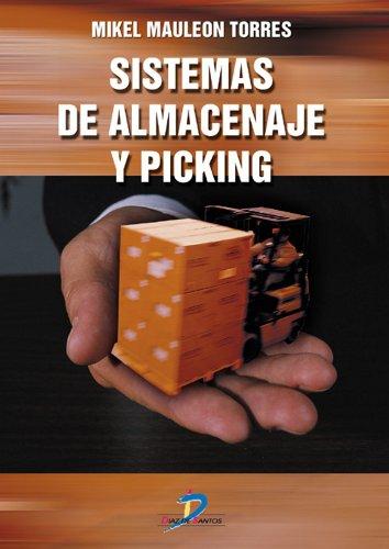 Sistemas de almacenaje y picking: 1 por Mikel Mauleón Torres