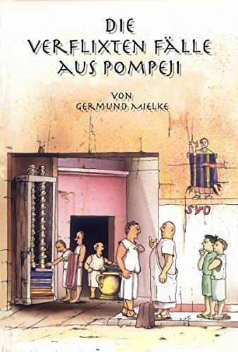 Die verflixten Fälle aus Pompeji -