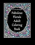D.McDonald Designs Fabulous Florals Adult Coloring Book by ms Deborah L McDonald (2016-06-01)