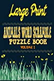 1: Large Print Animals Word Scramble Puzzle Book Volume I: Volume 1
