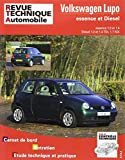 Revue Technique Automobile - Volkswagen Lupo Essence et Diesel