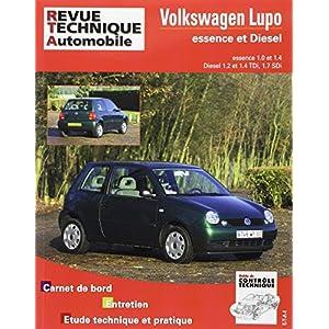 Revue Technique Automobile – Volkswagen Lupo Essence et Diesel