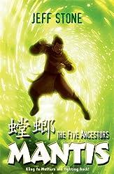 Mantis: Book 6 (Five Ancestors)