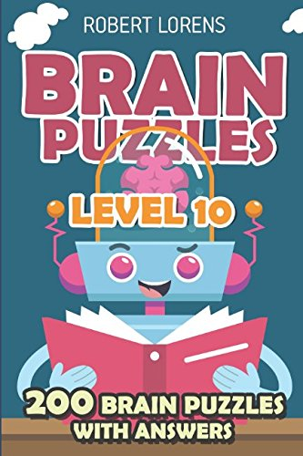Brain Puzzles Level 10: Fobidoshi Puzzles - 200 Brain Puzzles with Answers