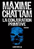 La Conjuration primitive (A.M.THRIL.POLAR) - Format Kindle - 9782226272645 - 9,49 €