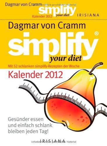 simplify-your-diet-kalender-2012-gesunder-essen-und-einfach-schlank-bleiben-jeden-tag