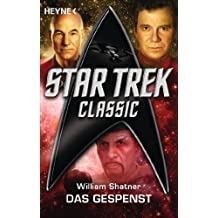 Star Trek - Classic: Das Gespenst: Roman