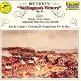 Beethoven: Wellington's Victory, Liszt: Battle Of The Huns, Hungarian March To The Assault