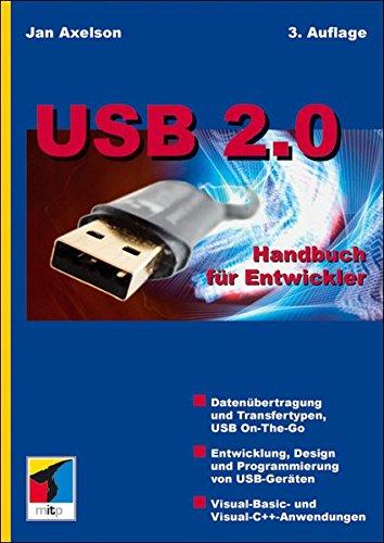 USB 2.0 Handbuch für Entwickler (mitp Professional)