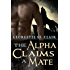 Blue Moon Shifters: The Alpha Claims A Mate (A BBW Paranormal Romance) (Blue Moon Junction Book 1) (English Edition)
