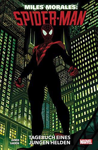 Miles Morales: Spider-Man - Neustart: Bd. 1: Tagebuch eines jungen Helden
