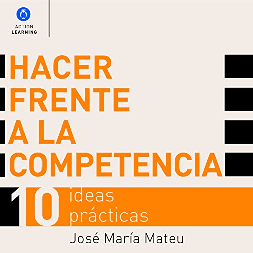 hacer-frente-a-la-competencia-dealing-with-competition-10-ideas-practicas-10-practical-ideas