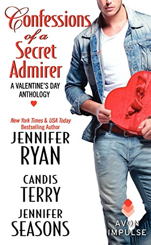 Confessions of a Secret Admirer: A Valentine's Day Anthology (Avon Impulse)