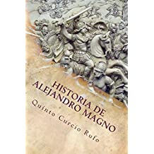 Historia de Alejandro Magno (Spanish Edition)