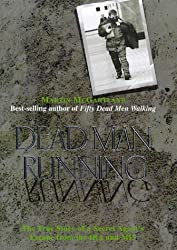 Dead Man Running: A True Story of a Secret Agent's Escape from the IRA and MI5 by Martin McGartland (1999-01-21)