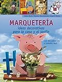 Marquetería. Ideas decorativas para la casa y el jardín (Manualidades para todas las edades) - Editorial Everest - amazon.es
