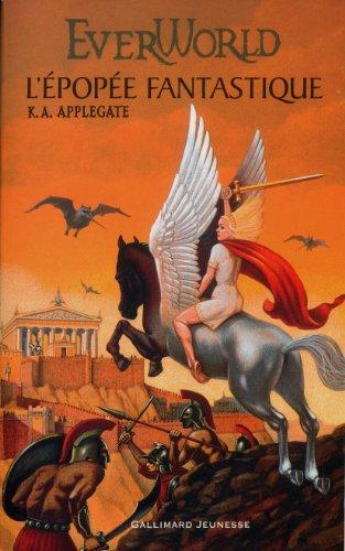 Everworld Tome 2: L'épopée fantastique par K.A. Applegate