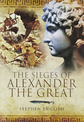 The Sieges of Alexander the Great Cover Image